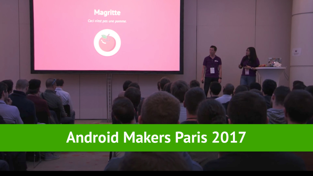 Android Makers Paris 2017