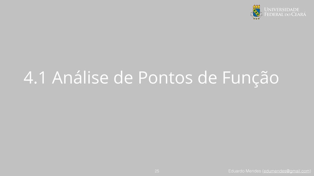 Eduardo Mendes (edumendes@gmail.com) 4.1 Anális...