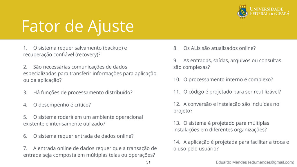 Eduardo Mendes (edumendes@gmail.com) Fator de A...