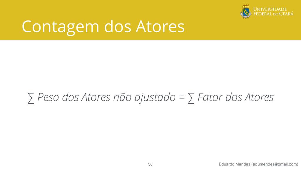 Eduardo Mendes (edumendes@gmail.com) Contagem d...