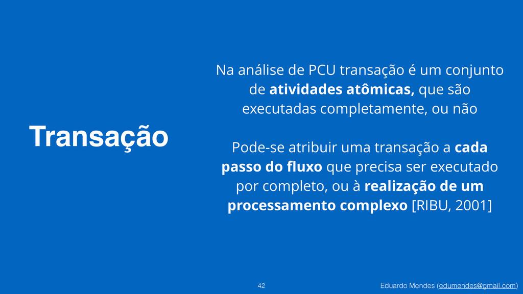 Eduardo Mendes (edumendes@gmail.com) Transação ...
