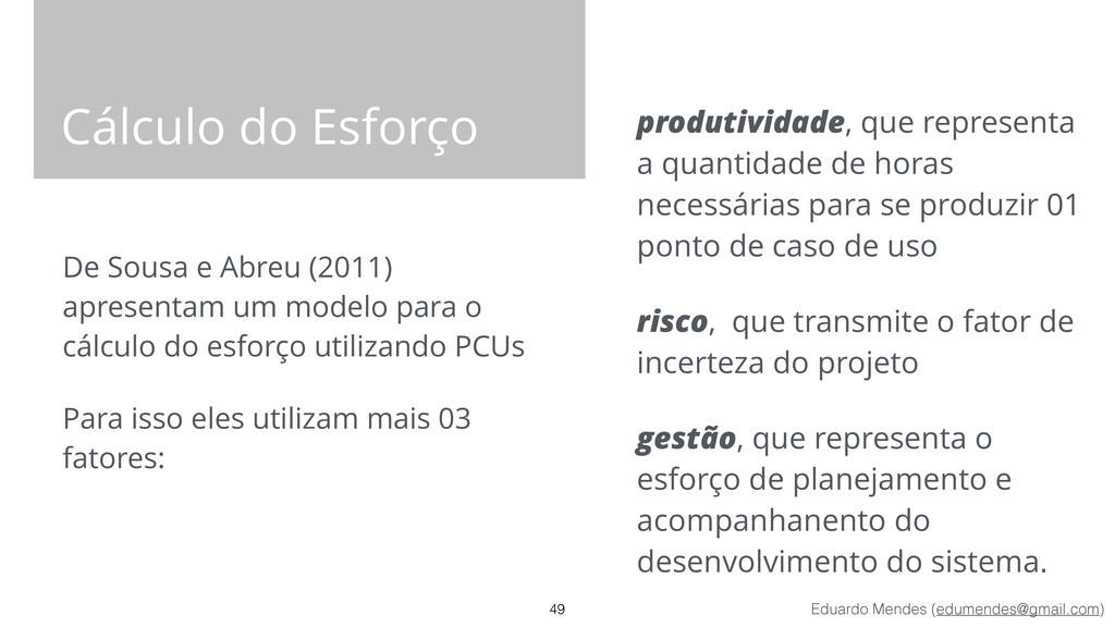Eduardo Mendes (edumendes@gmail.com) Cálculo do...