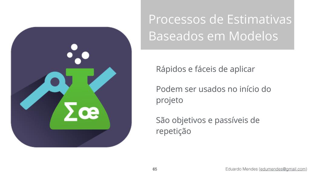 Eduardo Mendes (edumendes@gmail.com) Processos ...