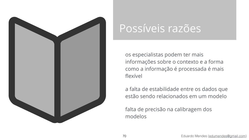 Eduardo Mendes (edumendes@gmail.com) Possíveis ...