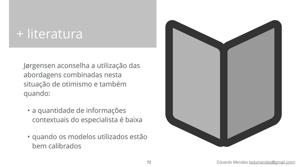 Eduardo Mendes (edumendes@gmail.com) + literatu...