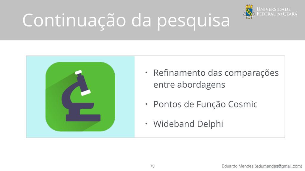 Eduardo Mendes (edumendes@gmail.com) • Refinamen...