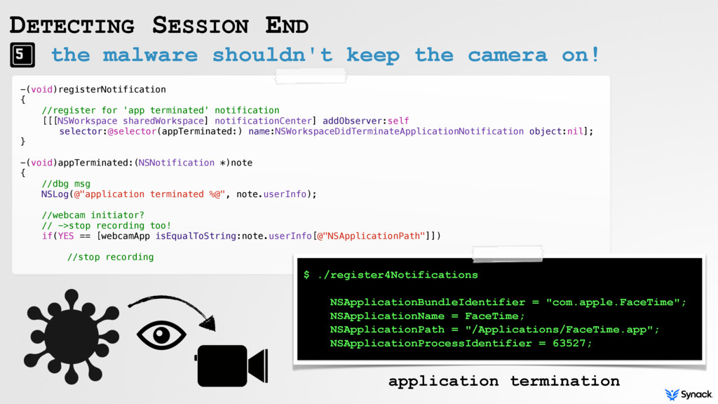 the malware shouldn't keep the camera on! DETEC...