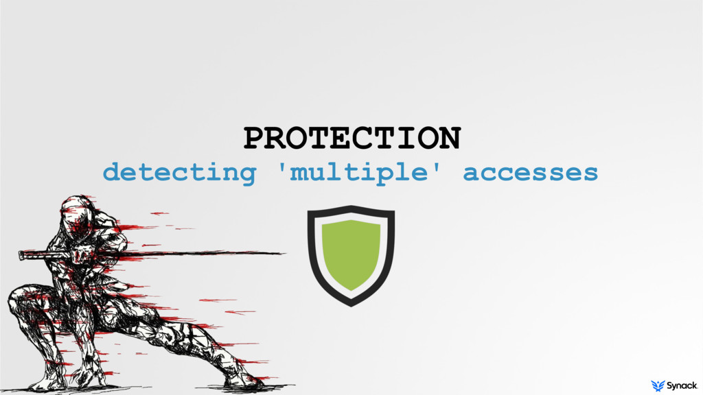 PROTECTION detecting 'multiple' accesses