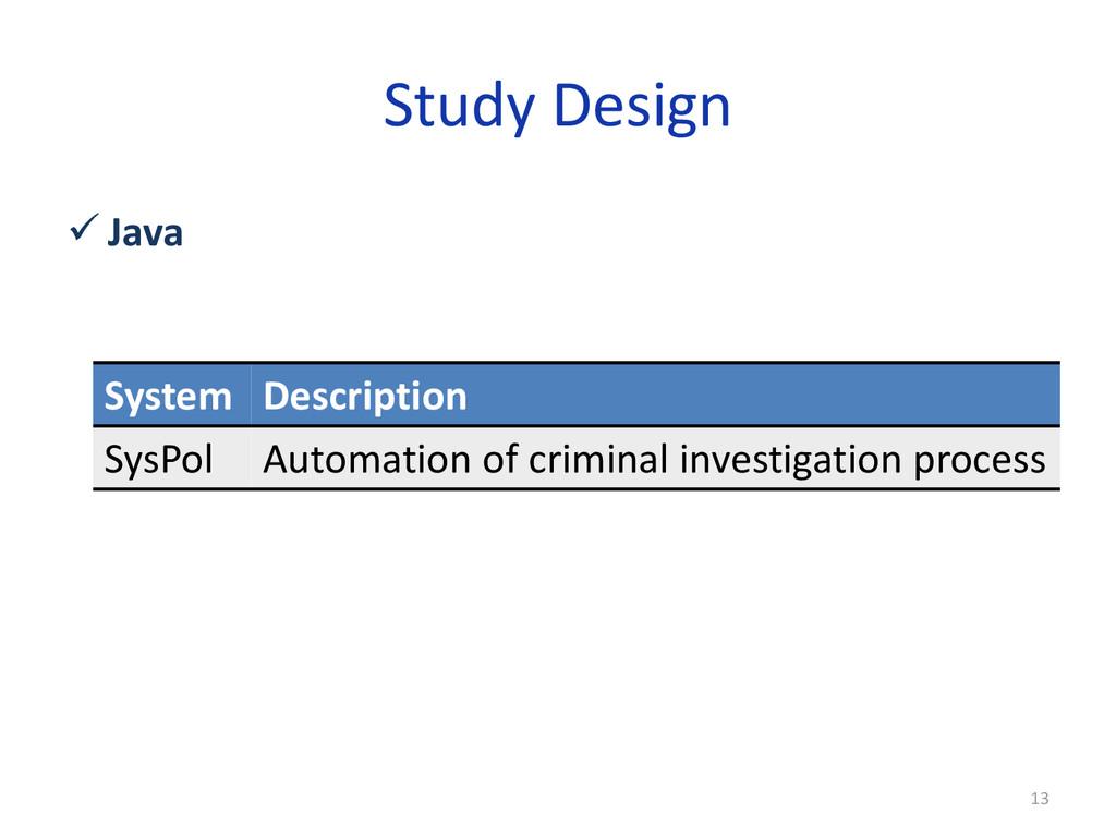 Study Design  Java System Description SysPol A...