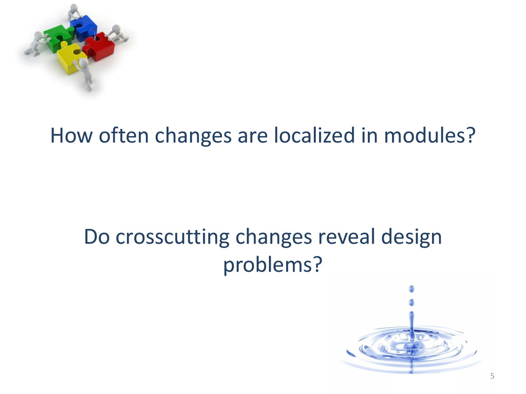 How often changes are localized in modules? Do ...