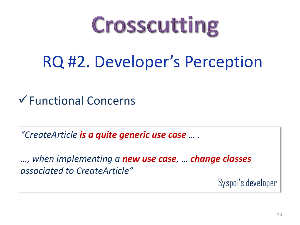 24 RQ #2. Developer's Perception Functional Co...