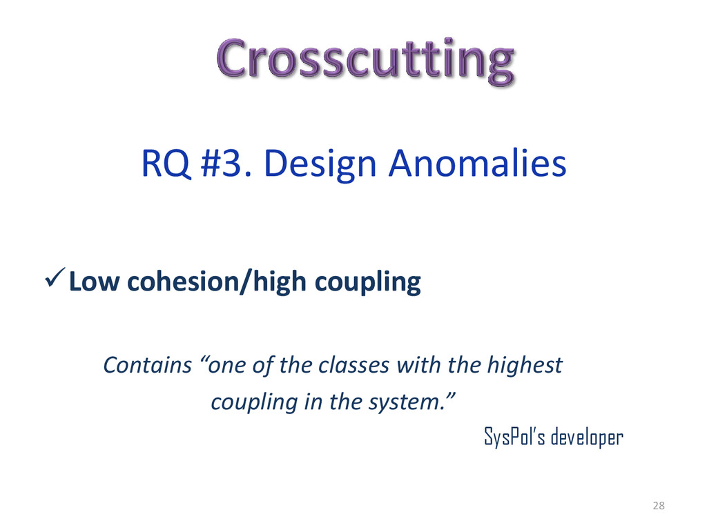 """Low cohesion/high coupling Contains """"one of th..."""