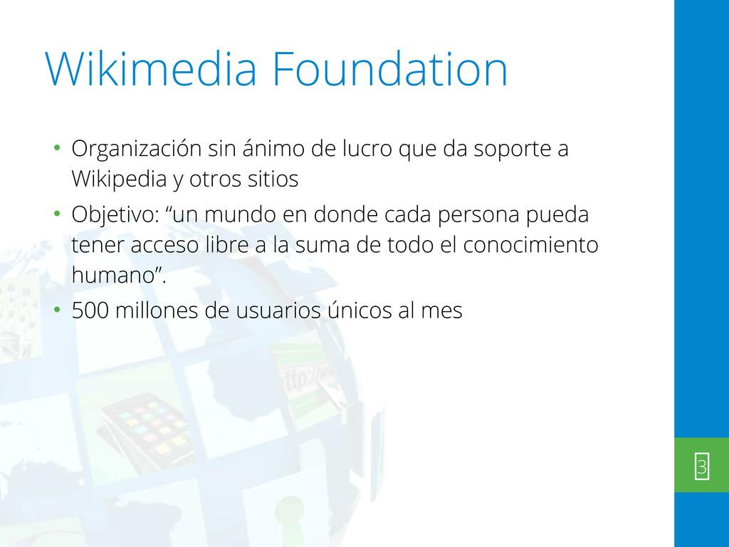 Wikimedia Foundation • Organización sin ánimo d...