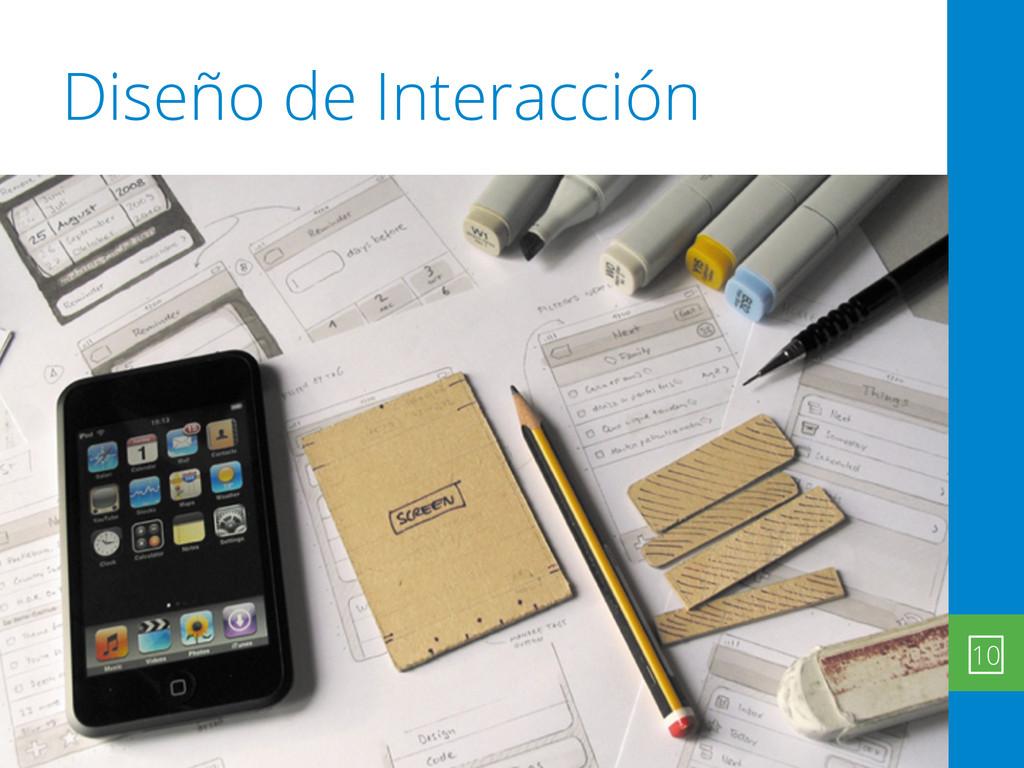 Diseño de Interacción 10