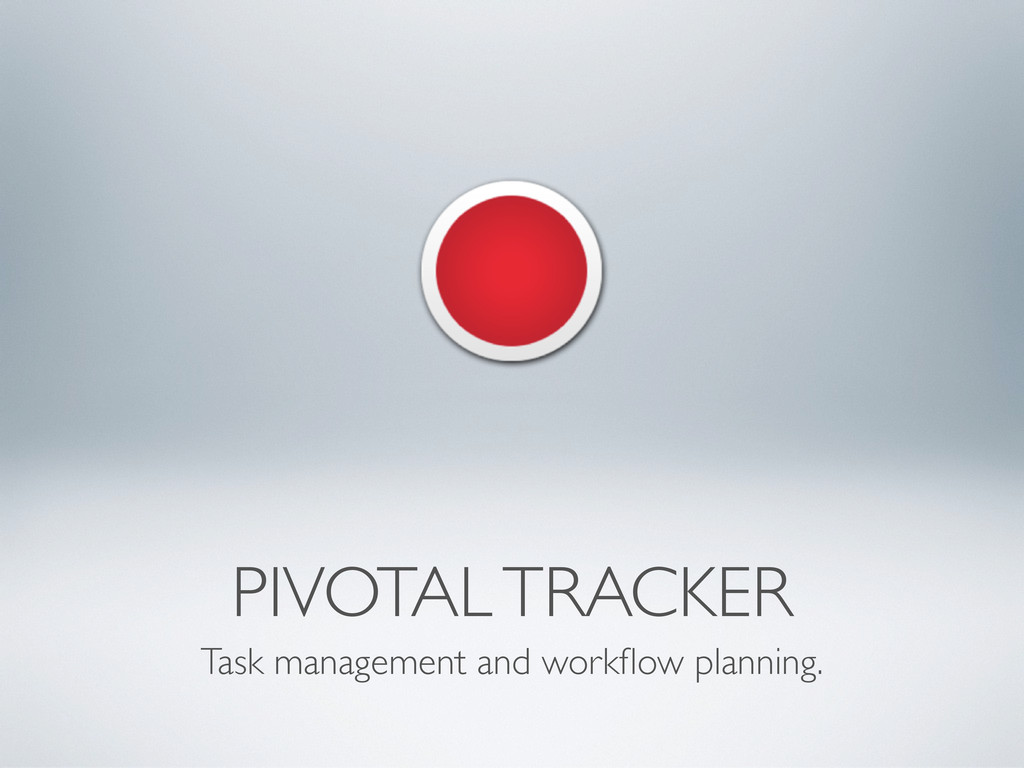 PIVOTAL TRACKER Task management and workflow pla...