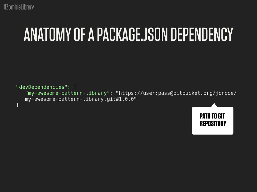 #ZombieLibrary ANATOMY OF A PACKAGE.JSON DEPEND...