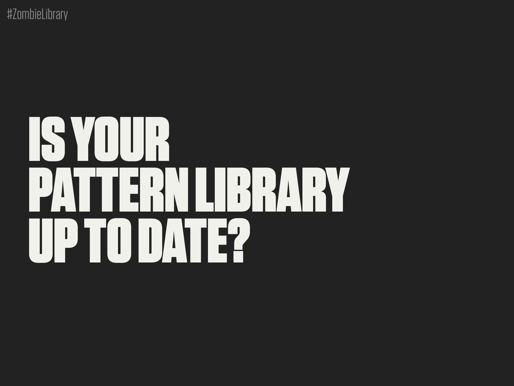 #ZombieLibrary IS YOUR PATTERN LIBRARY UP TO DA...
