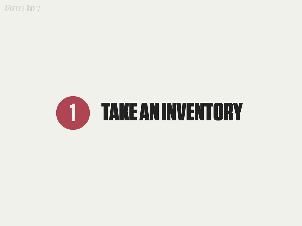 #ZombieLibrary TAKE AN INVENTORY 1