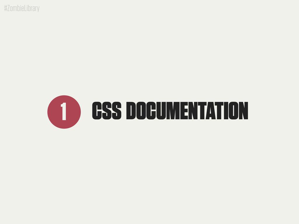 #ZombieLibrary CSS DOCUMENTATION 1