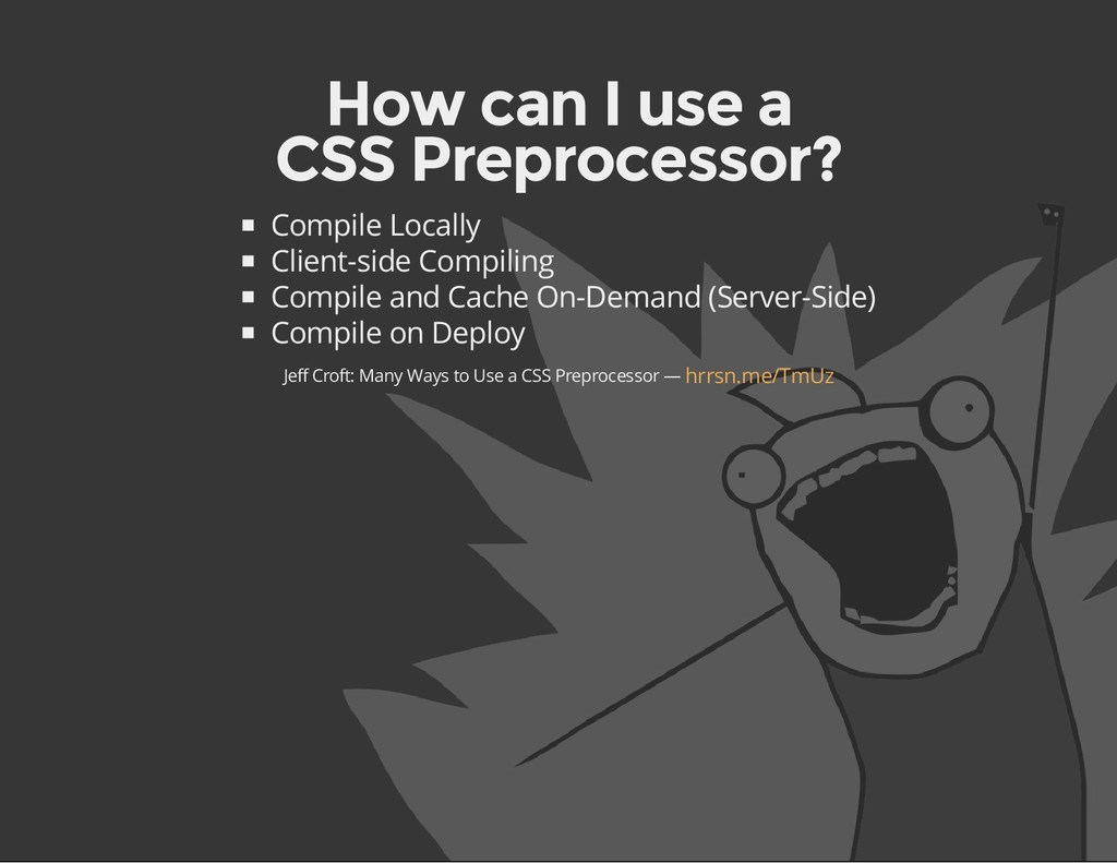 How can I use a CSS Preprocessor? Compile Local...