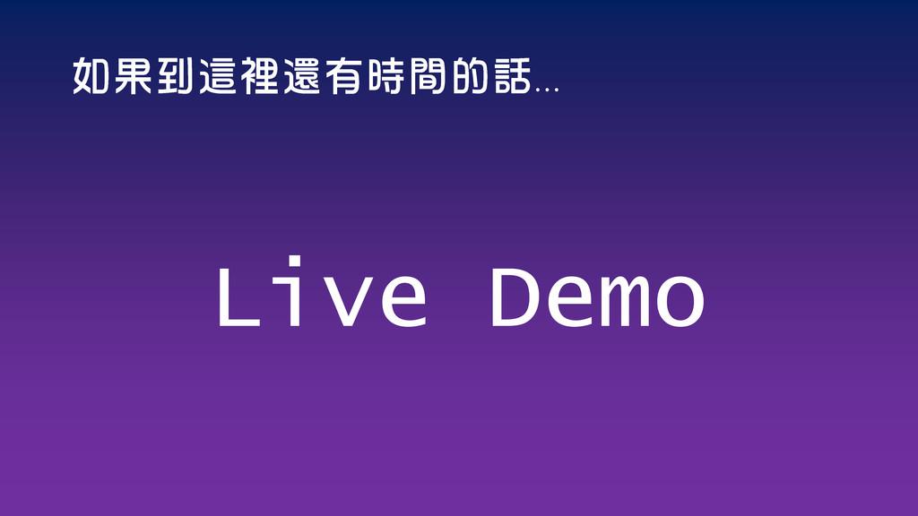 ... Live Demo