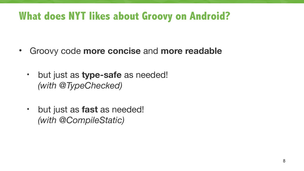 What does NYT likes about Groovy on Android? • ...
