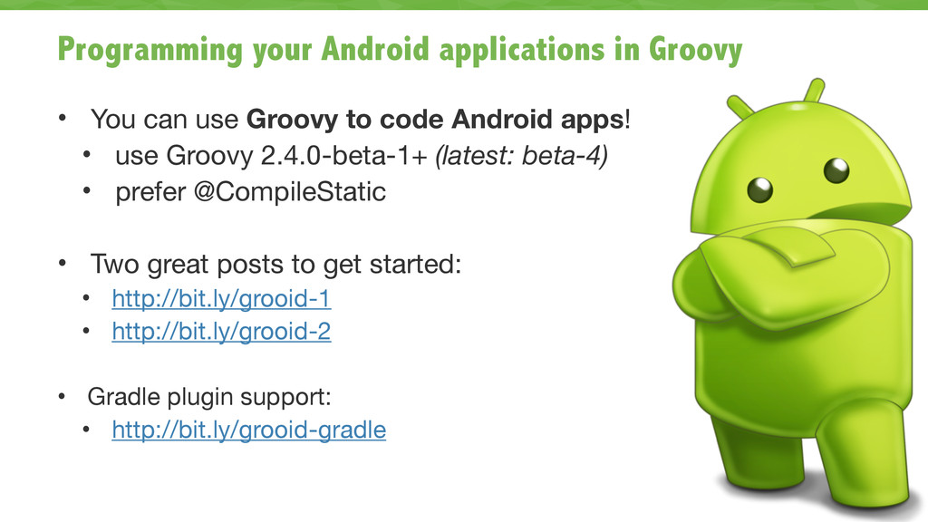 Programming your Android applications in Groovy...
