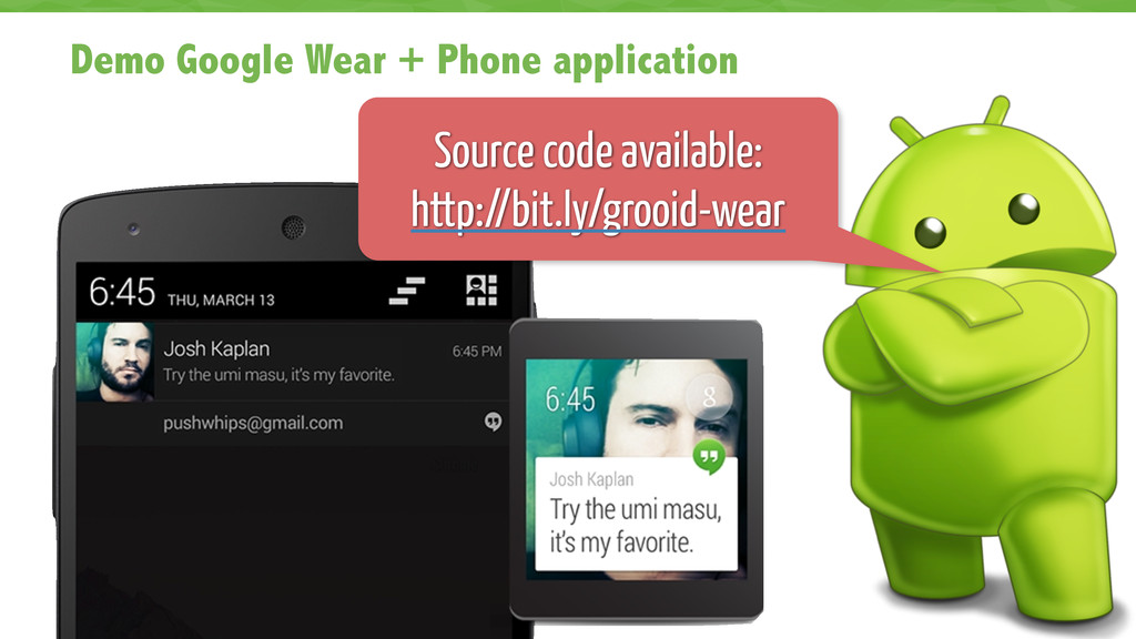 Demo Google Wear + Phone application 67 Source ...