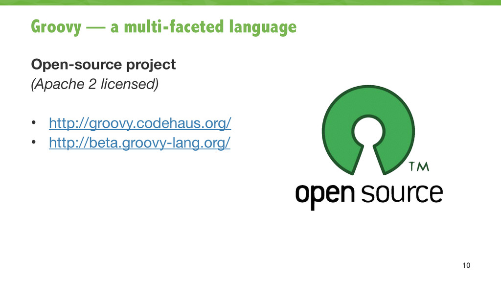 Groovy — a multi-faceted language Open-source p...