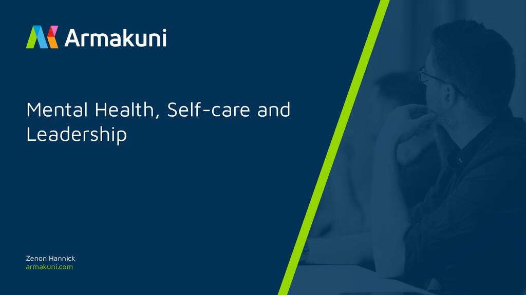 armakuni.com Mental Health, Self-care and Leade...