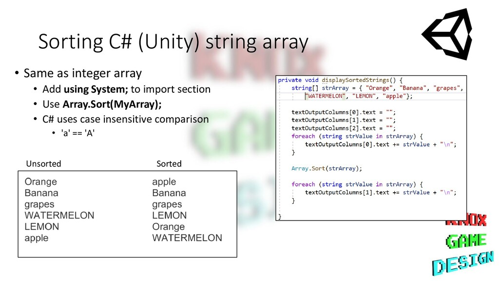 Sorting C# (Unity) string array Unsorted Sorted...