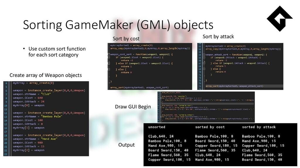 Sorting GameMaker (GML) objects • Use custom so...