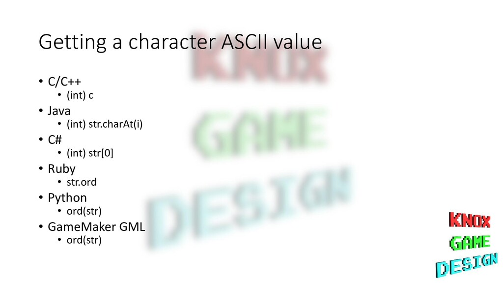 Getting a character ASCII value • C/C++ • (int)...
