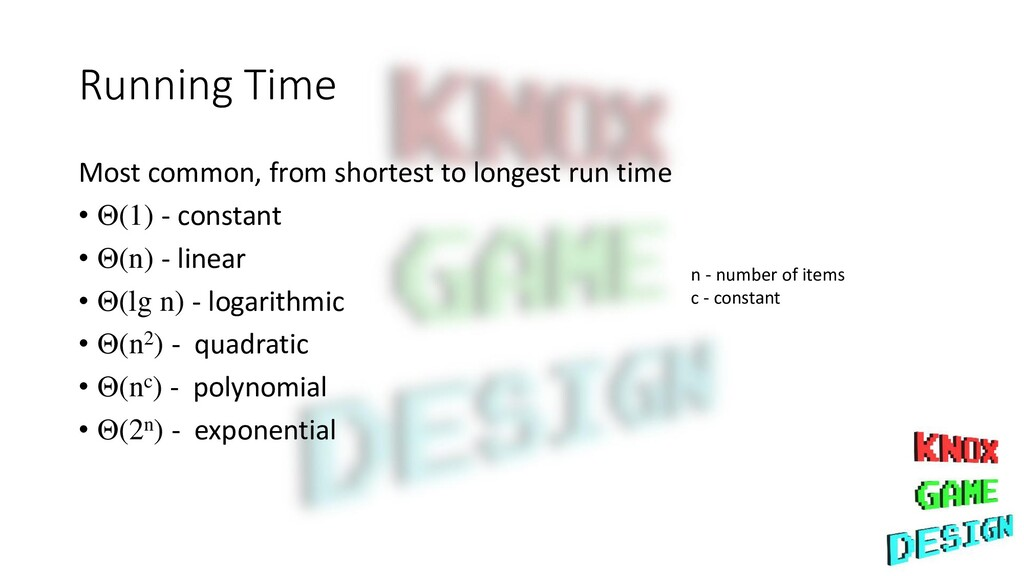Running Time Most common, from shortest to long...