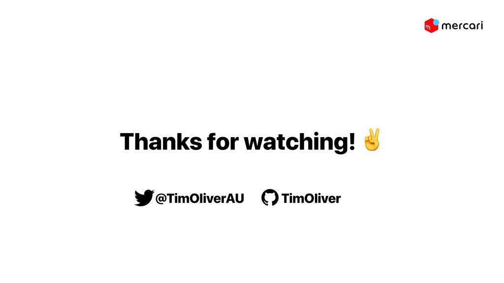 Thanks for watching! ✌ @TimOliverAU TimOliver