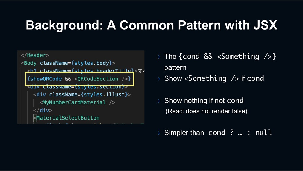 Background: A Common Pattern with JSX › The {co...