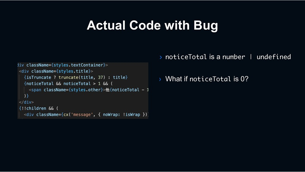 Actual Code with Bug › noticeTotal is a number ...