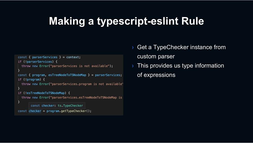 Making a typescript-eslint Rule › Get a TypeChe...