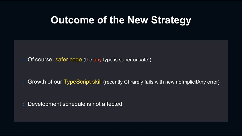 Outcome of the New Strategy › Growth of our Typ...