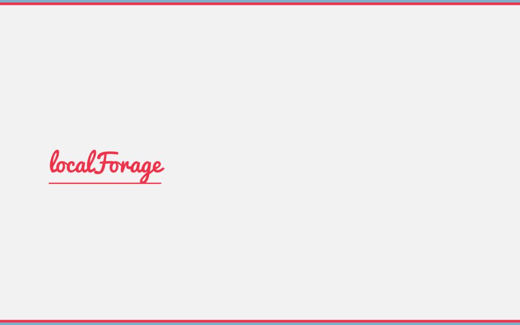 localForage