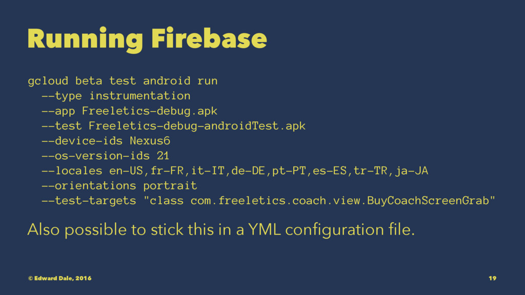 Running Firebase gcloud beta test android run -...