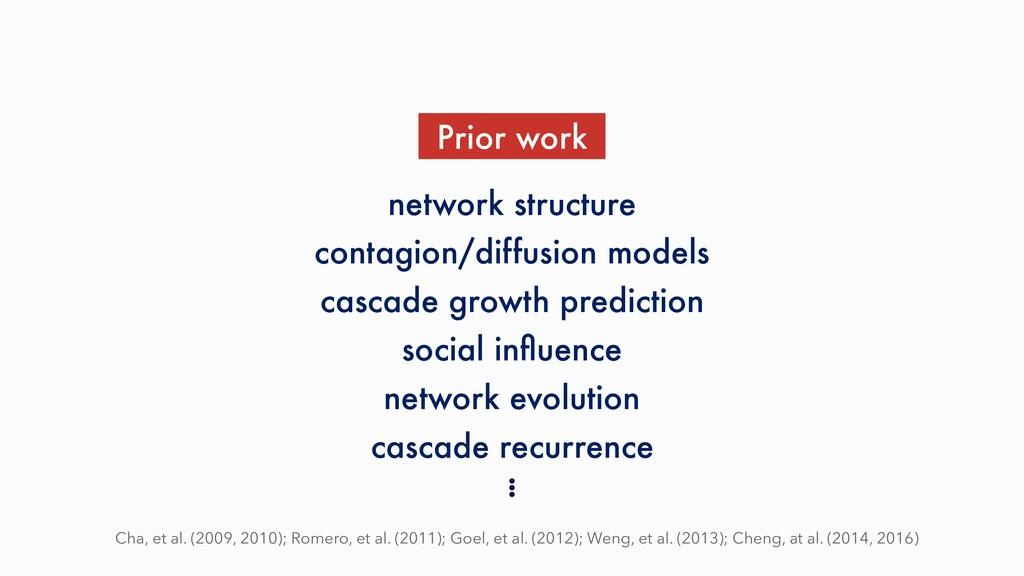 Prior work Cha, et al. (2009, 2010); Romero, et...