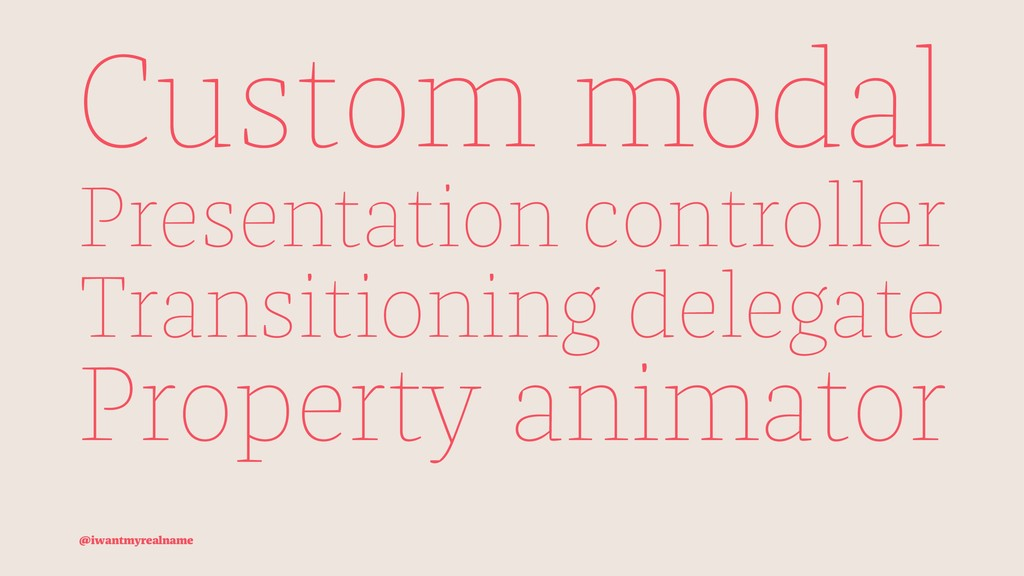Custom modal Presentation controller Transition...