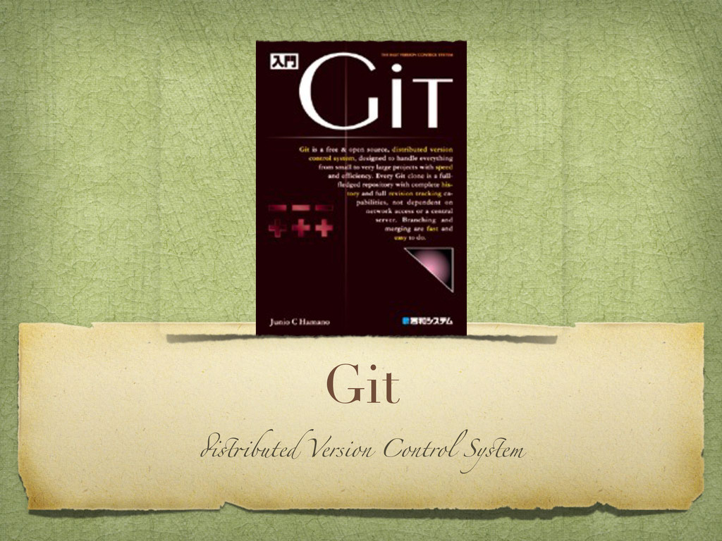 """Git """"#$buted Version Control Sy#em"""