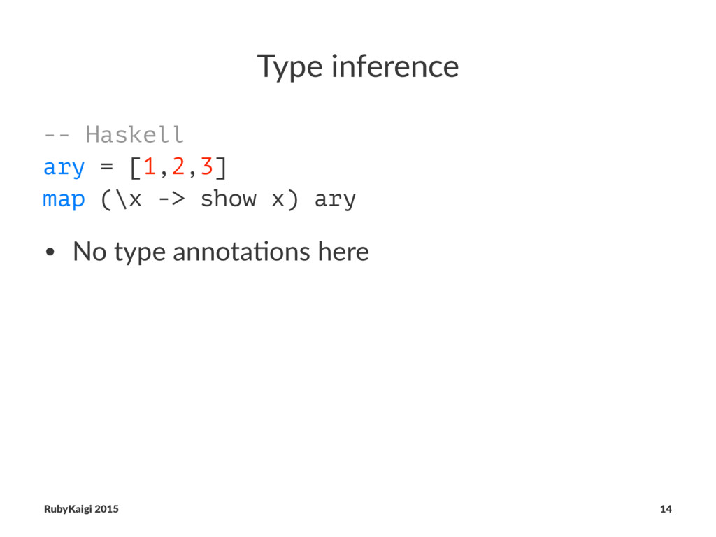 Type inference -- Haskell ary = [1,2,3] map (\x...