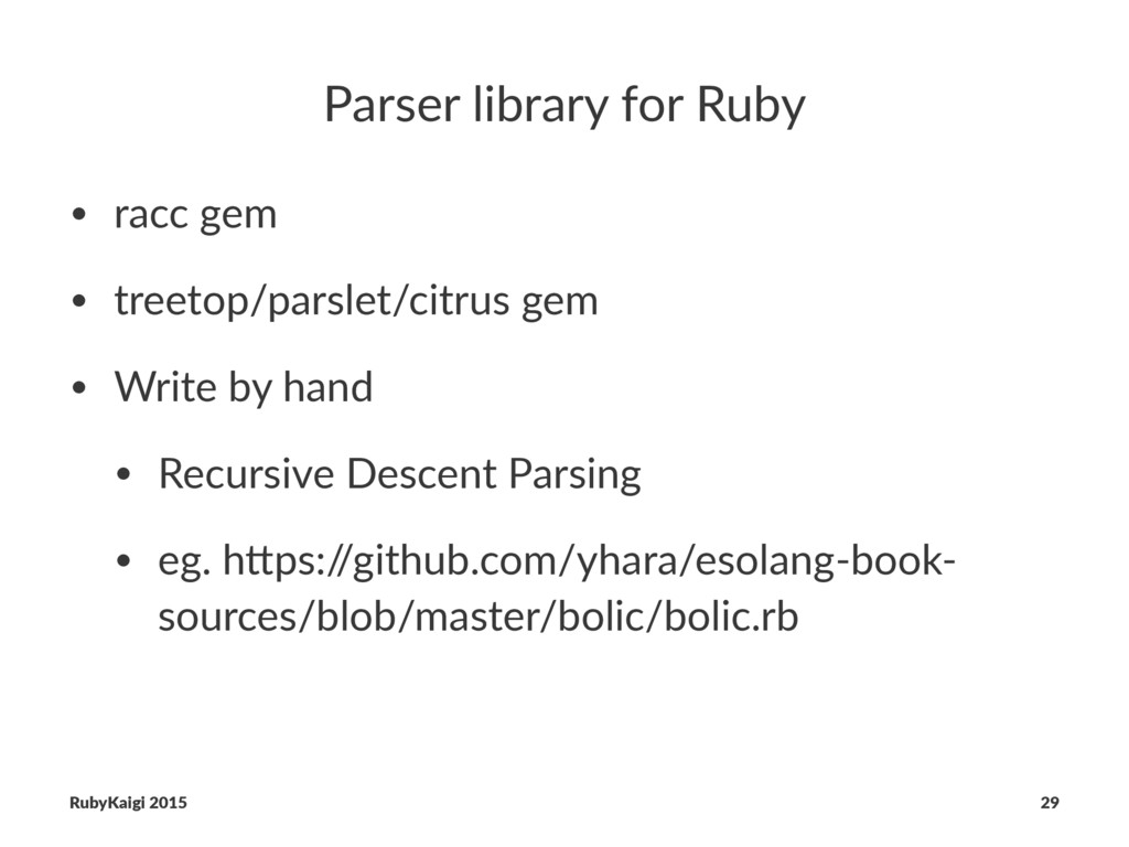 Parser library for Ruby • racc gem • treetop/pa...