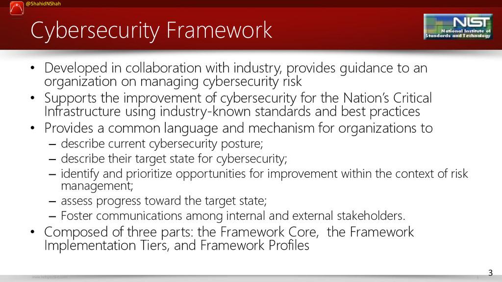 www.netspective.com 3 @ShahidNShah Cybersecurit...