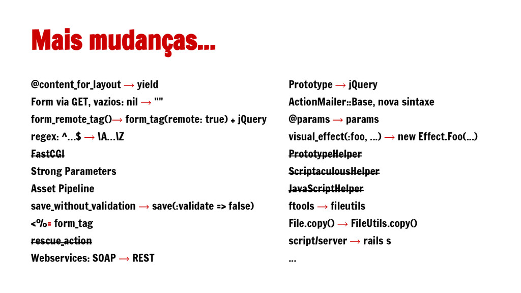 Prototype → jQuery ActionMailer::Base, nova sin...