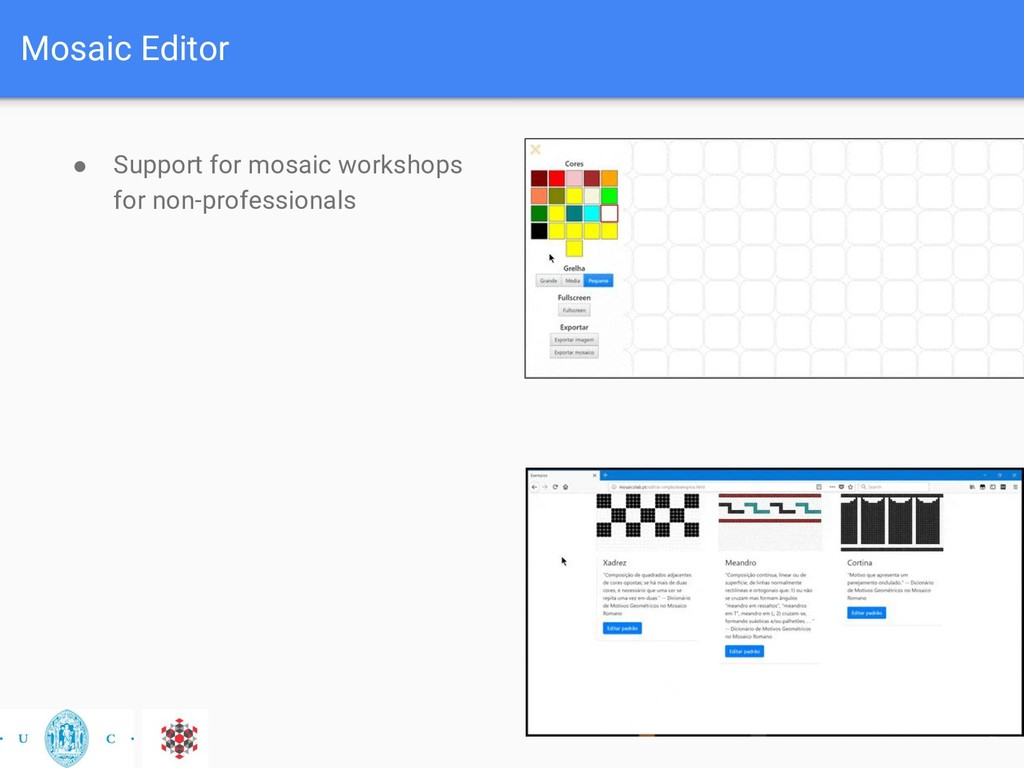Mosaic Editor ● Support for mosaic workshops fo...