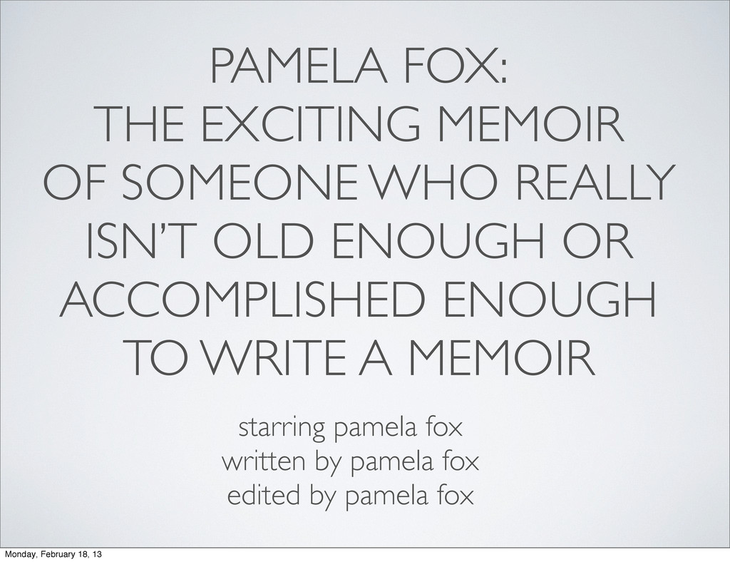 PAMELA FOX: THE EXCITING MEMOIR OF SOMEONE WHO ...